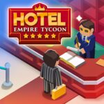 Hotel Empire Tycoon – Idle Game Manager Simulator MOD Unlimited Money 1.8.4